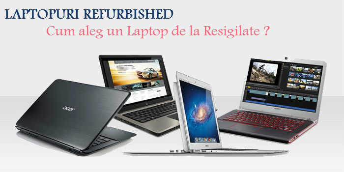 Ce trebuie sa stii despre un laptop refurbished?